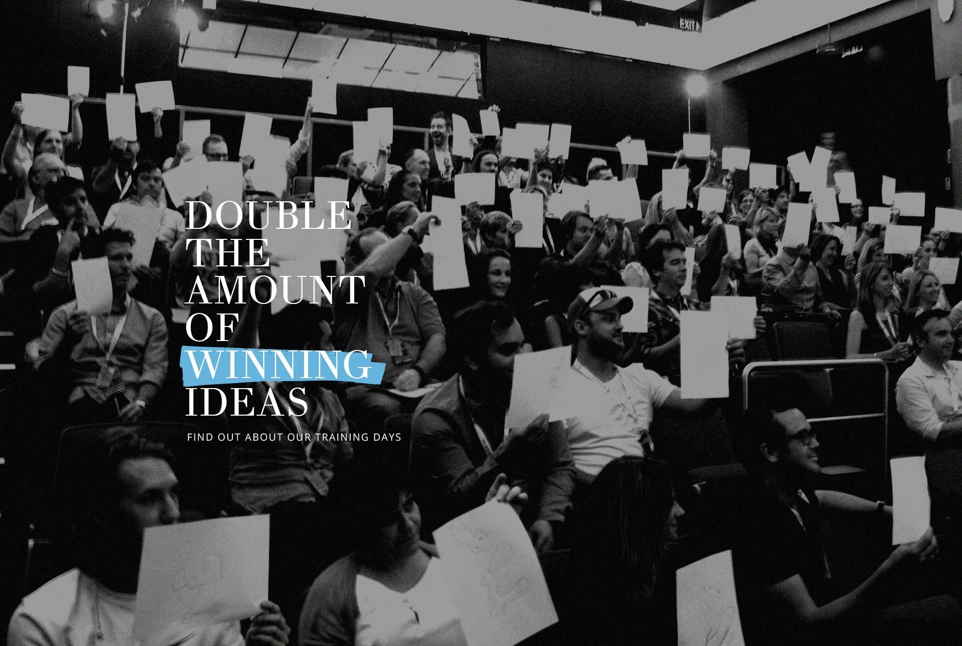 Double winning ideas